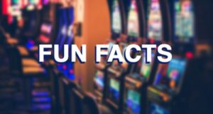 Interesting Facts About Slots